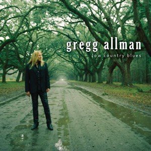"Gregg Allman ""Low Country Blues"" (Rounder/Universal, 2011)"