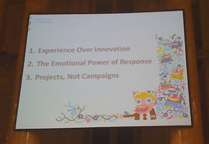 "Seine Tipps: ""Experience over Innovation"", ""The Emotional Power of Response"", ""Projects, not Campaigns"""