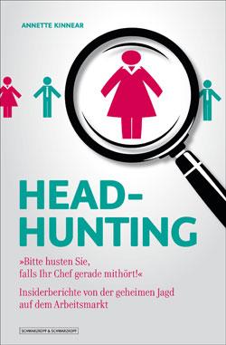 headhunting bitte husten falls ihr chef mith rt. Black Bedroom Furniture Sets. Home Design Ideas