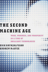 "Erik Brynjolfsson, Andrew McAfee, ""The Second Machine Age. Work, Progress, and Prosperity in a Time of Brilliant Technologies"". € 24,50 / 320 Seiten. W. W. Norton & Company, New York, London 2014"