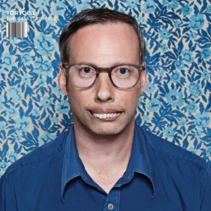 Tortoise – The Catastrophist (Thrill Jockey)