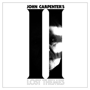 "John Carpenter ""Lost Themes II"" (Sacred Bones)"