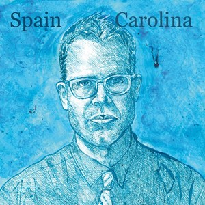 "Spain: ""Carolina"" (Glitterhouse/Hoanzl)"
