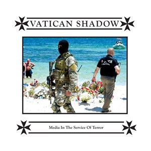 Vatican Shadow – Media in the Service of Terror (Hospital Productions)
