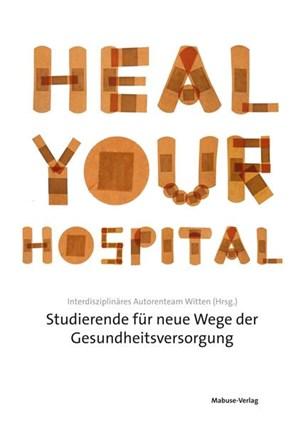 Buch: Das Gesundheitssystem umkrempeln - Arzt und Patient ...