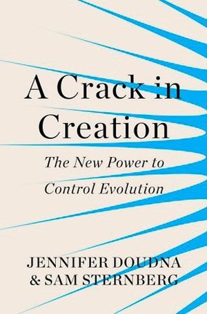 "Jennifer Doudna & Samuel Sternberg, ""A Crack in Creation – The New Power to Control Evolution"". € 14,99 / 304 Seiten.  Bodley Head,  London 2017"
