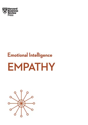 """Empathy"" – HBR Emotional Intelligence Series""Harvard Business Review"" 2017134 Seiten / 10,34 Euro"