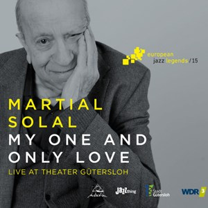 "Martial Solal: ""My One And Only Love"""