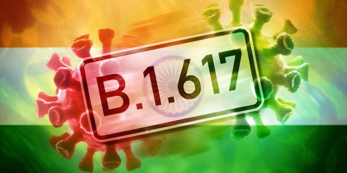 """""""Indische"""" Virusvariante B.1.617 gilt nun doch als """"besorgniserregend"""""""
